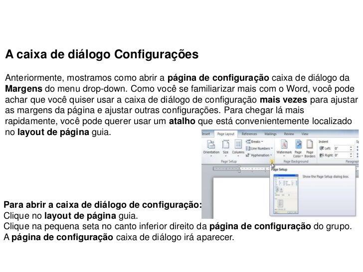 A caixa de diálogo ConfiguraçõesAnteriormente, mostramos como abrir a página de configuração caixa de diálogo daMargens do...