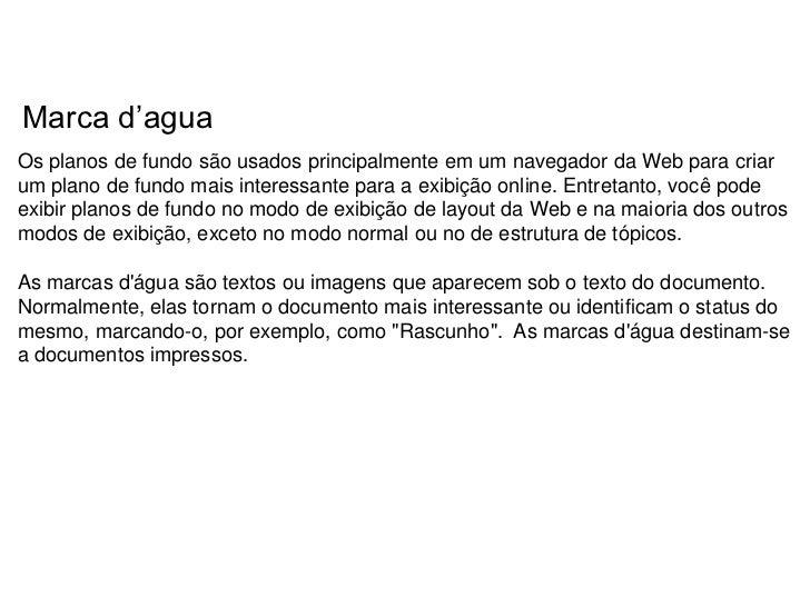 Marca d'aguaOs planos de fundo são usados principalmente em um navegador da Web para criarum plano de fundo mais interessa...