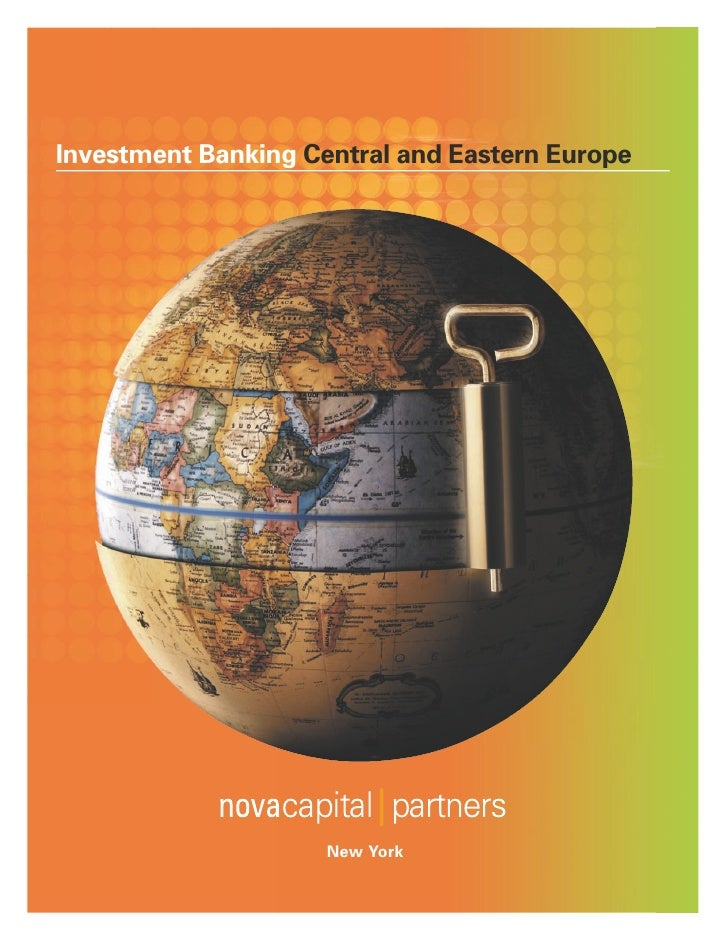 Investment Banking Central and Eastern Europepital partners                         New York