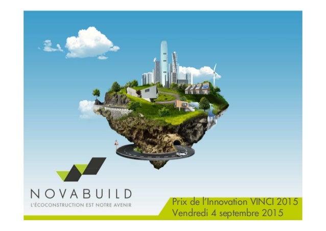Prix de l'Innovation VINCI 2015 Vendredi 4 septembre 2015