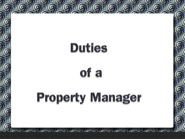 People expect good service when hiring a property manager. The property manager has certain duties which they have to perf...