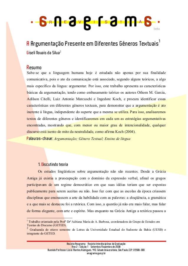 Revista Anagrama – Revista Interdisciplinar da Graduação Ano 2 - Edição 1 – Setembro/Novembro de 2008 Avenida Professor Lú...