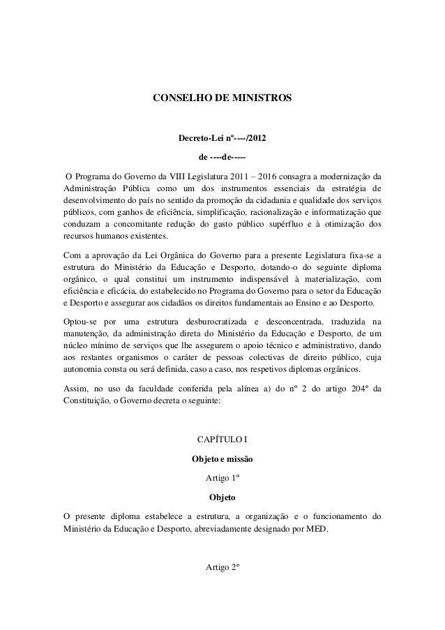 CONSELHO DE MINISTROS  Decreto-Lei nº----/2012 de ----de----O Programa do Governo da VIII Legislatura 2011 – 2016 consagra...