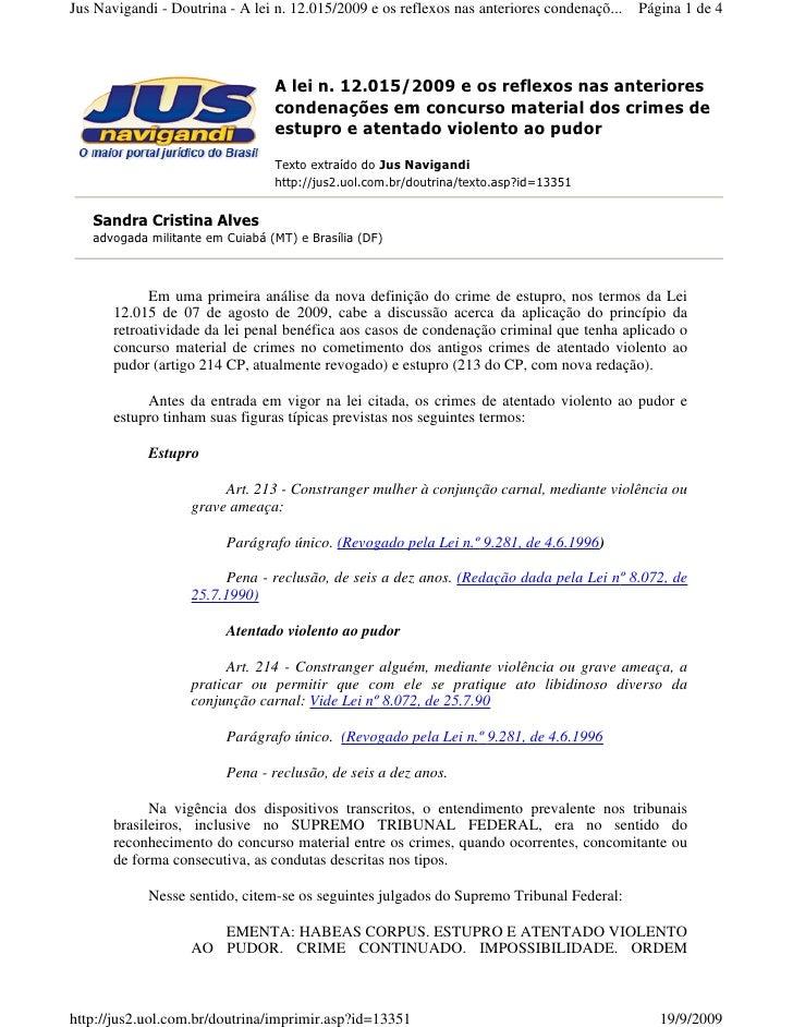 Jus Navigandi - Doutrina - A lei n. 12.015/2009 e os reflexos nas anteriores condenaçõ...   Página 1 de 4                 ...