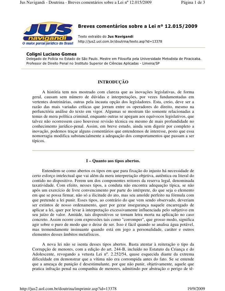 Jus Navigandi - Doutrina - Breves comentários sobre a Lei nº 12.015/2009                        Página 1 de 3             ...
