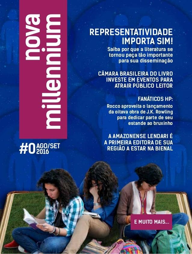 Representatividade Importa Sim! Câmara Brasileira do Livro investe em eventos para atrair público leitor Saiba por que a l...