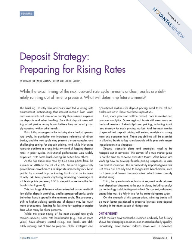 As en se in e th  Deposit Strategy: Preparing for Rising Rates BY RICHARD SOLOMON, ADAM STOCKTON AND SHERIEF MELEIS  While...