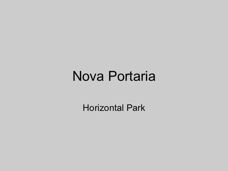 Nova Portaria Horizontal Park