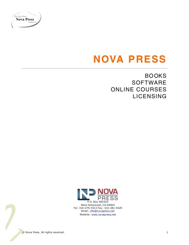 © Nova Press. All rights reserved. 1 NOVA PRESS BOOKS SOFTWARE ONLINE COURSES LICENSING P.O. Box 692023 West Hollywood, CA...