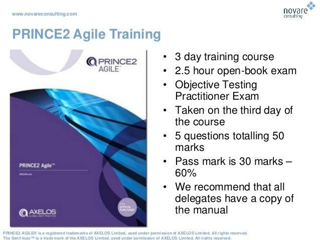 www.novareconsulting.com PRINCE2 AGILE® is a registered trademarks of AXELOS Limited, used under permission of AXELOS Limi...