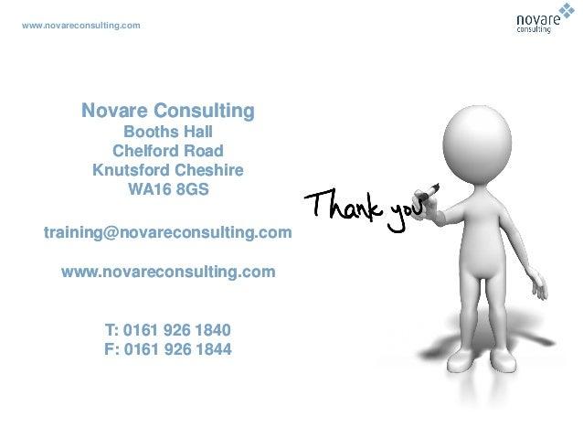www.novareconsulting.com Novare Consulting Booths Hall Chelford Road Knutsford Cheshire WA16 8GS training@novareconsulting...
