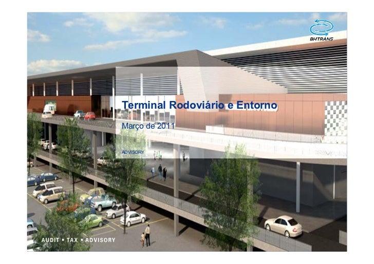 Terminal Rodoviário e EntornoMarço de 2011ADVISORY