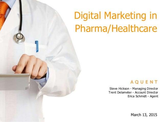 March 13, 2015 Steve Hickson - Managing Director Trent Delameter - Account Director Erica Schmidt - Agent Digital Marketin...