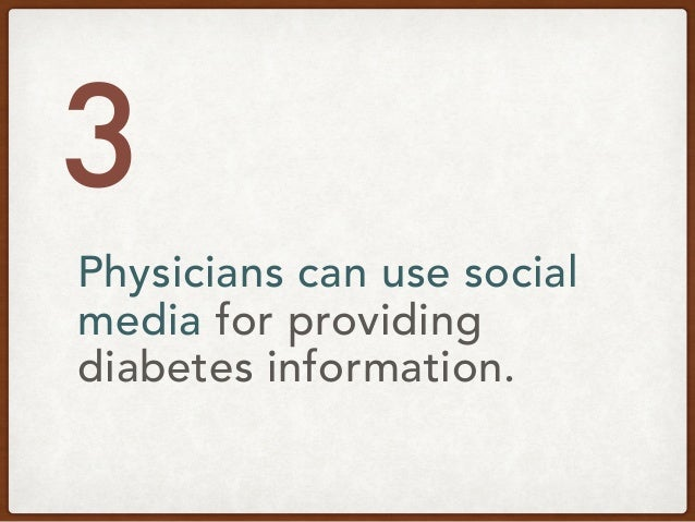 Collins S & Lewis DM. Clinical Diabetes 2013 Create a list of credible online resources to proactively share with patients...