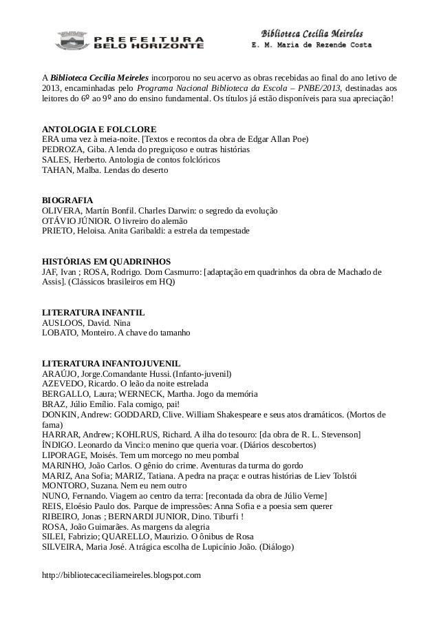 Novas Aquisicoes Pnbe 2013 6 Ao 9 Ano Biblioteca Cecilia Meireles E