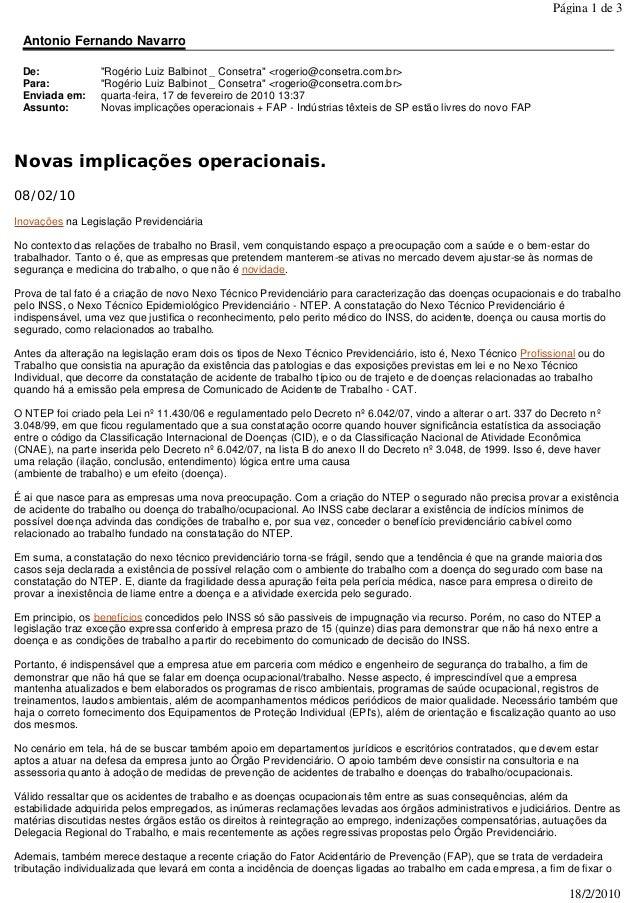 """Antonio Fernando Navarro De: """"Rogério Luiz Balbinot _ Consetra"""" <rogerio@consetra.com.br> Para: """"Rogério Luiz Balbinot _ C..."""