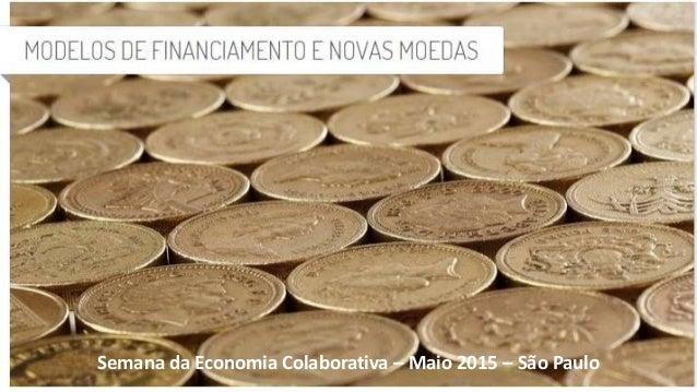 Semana da Economia Colaborativa – Maio 2015 – São Paulo