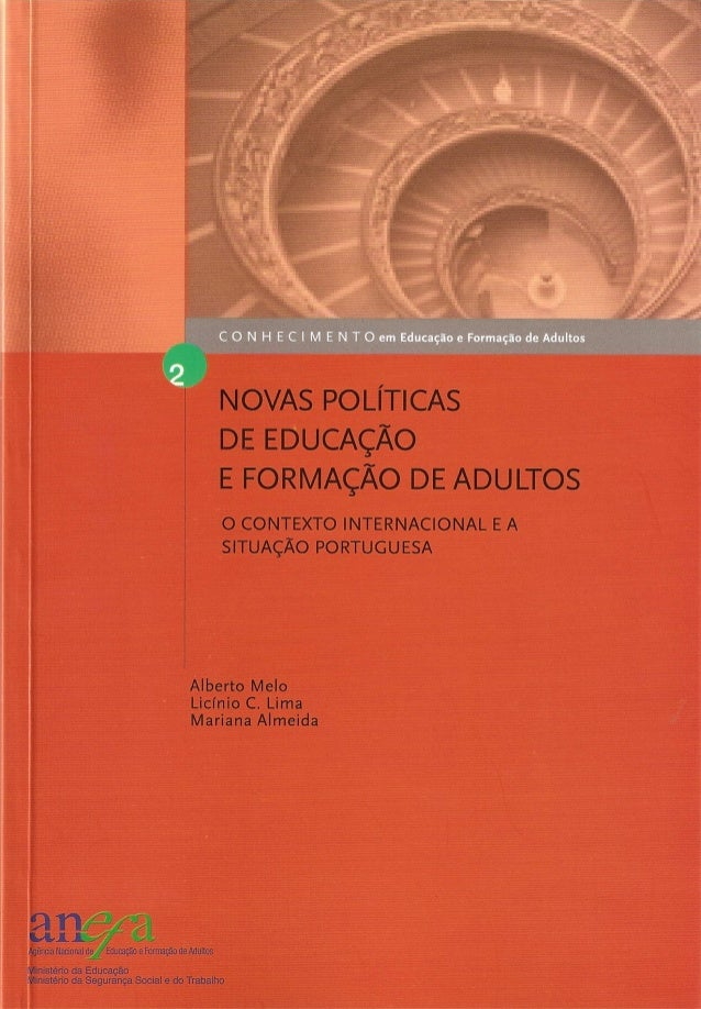 Novas políticas de educação e formação de adultos   o contexto internacional e a situação portuguesa