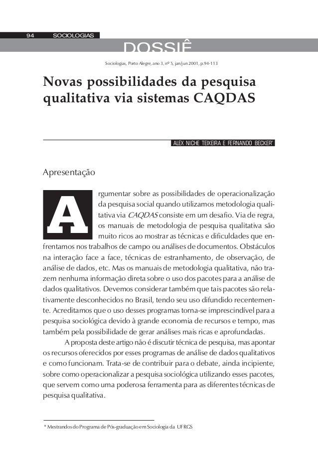 Sociologias, Porto Alegre, ano 3, nº 5, jan/jun 2001, p.94-113 rgumentar sobre as possibilidades de operacionalização da p...