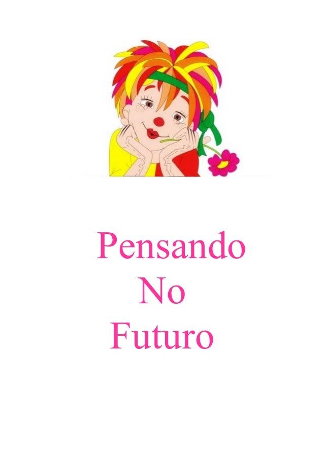 Pensando No Futuro