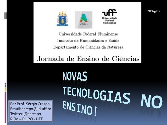 Por Prof. SérgioCrespo Email: screpo@id.uff.br Twitter:@screspo RCM – PURO - UFF 2014/02