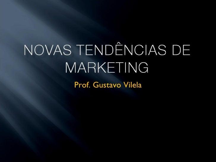 Prof. Gustavo Vilela