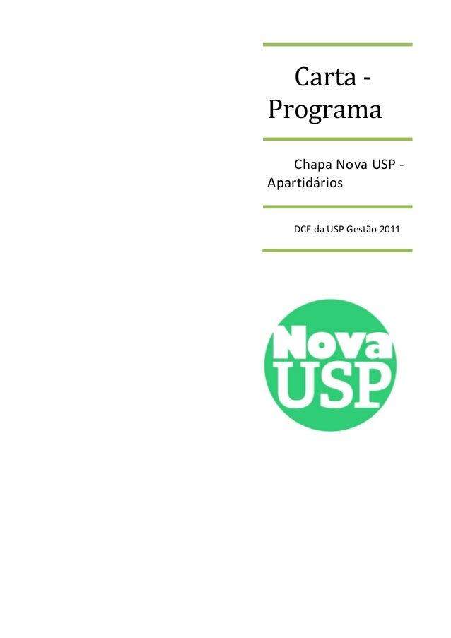 Carta - Programa Chapa Nova USP - Apartidários DCE da USP Gestão 2011