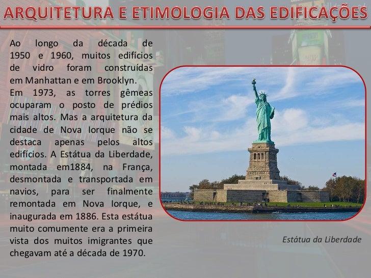ARQUITETURA E ETIMOLOGIA DAS EDIFICAÇÕES<br />Ao longo dadécada de 1950e1960, muitos edifícios devidroforam construíd...