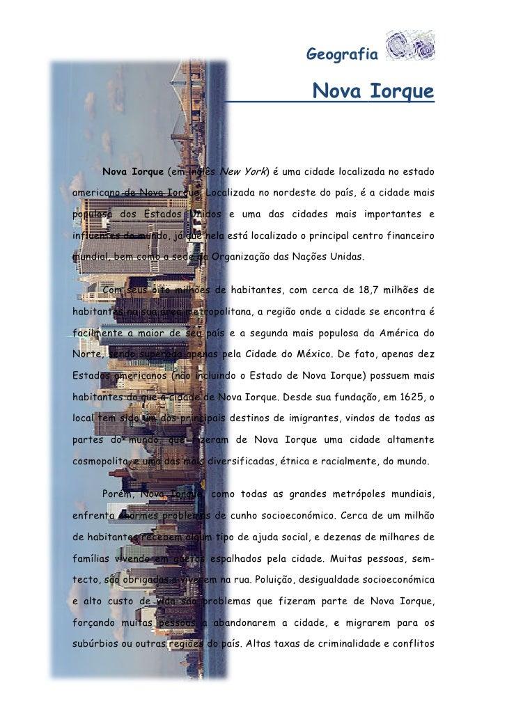 Geografia                                                     Nova Iorque         Nova Iorque (em inglês New York) é uma c...