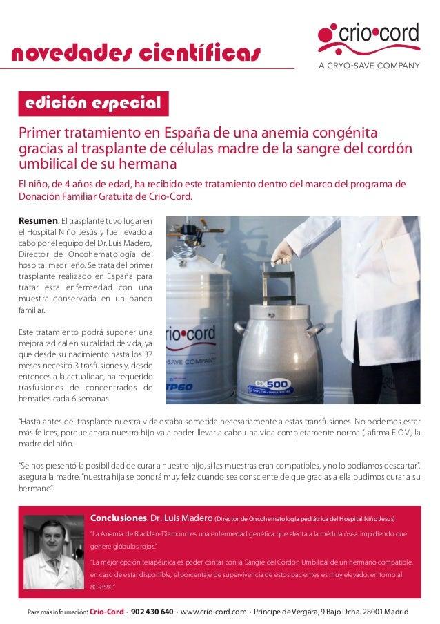 novedades científicasPrimer tratamiento en España de una anemia congénitagracias al trasplante de células madre de la sang...