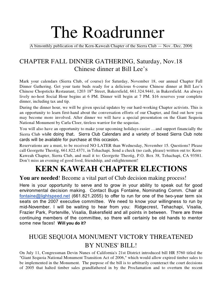 The Roadrunner     A bimonthly publication of the Kern-Kaweah Chapter of the Sierra Club — Nov. /Dec. 2006CHAPTER FALL DIN...