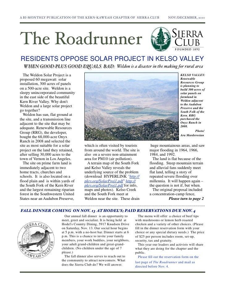 A BI-MONTHLY PUBLICATION OF THE KERN-KAWEAH CHAPTER OF SIERRA CLUB                             NOV./DECEMBER, 2010The Roa...