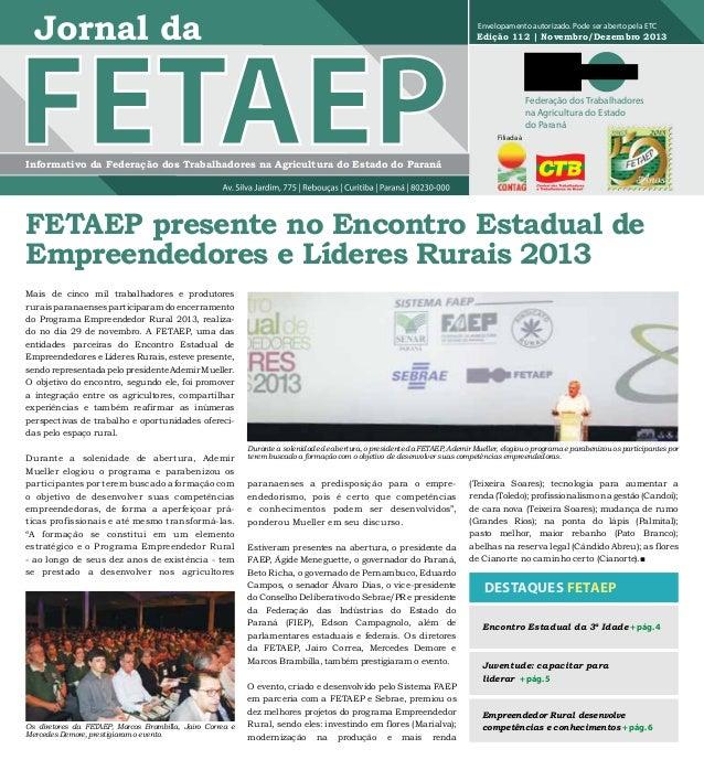 Envelopamento autorizado. Pode ser aberto pela ETC  Edição 112 | Novembro/Dezembro 2013  Federação dos Trabalhadores na Ag...