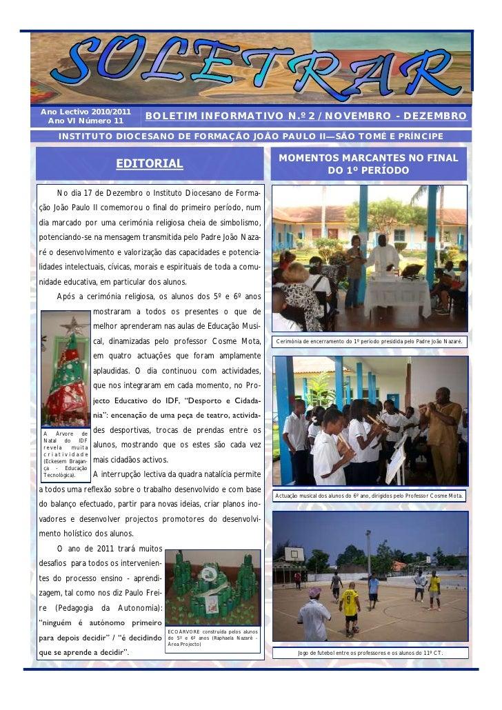 Ano Lectivo 2010/2011 Ano VI Número 11                    BOLETIM INFORMATIVO N.º 2 / NOVEMBRO - DEZEMBRO       INSTITUTO ...