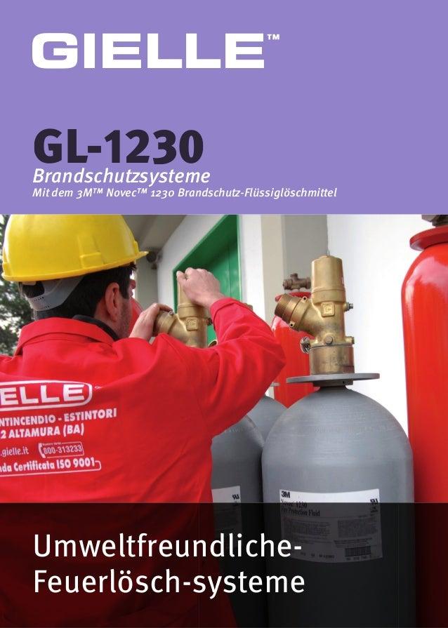 Umweltfreundliche- Feuerlösch-systeme GL-1230Brandschutzsysteme Mit dem 3M™ Novec™ 1230 Brandschutz-Flüssiglöschmittel GIE...