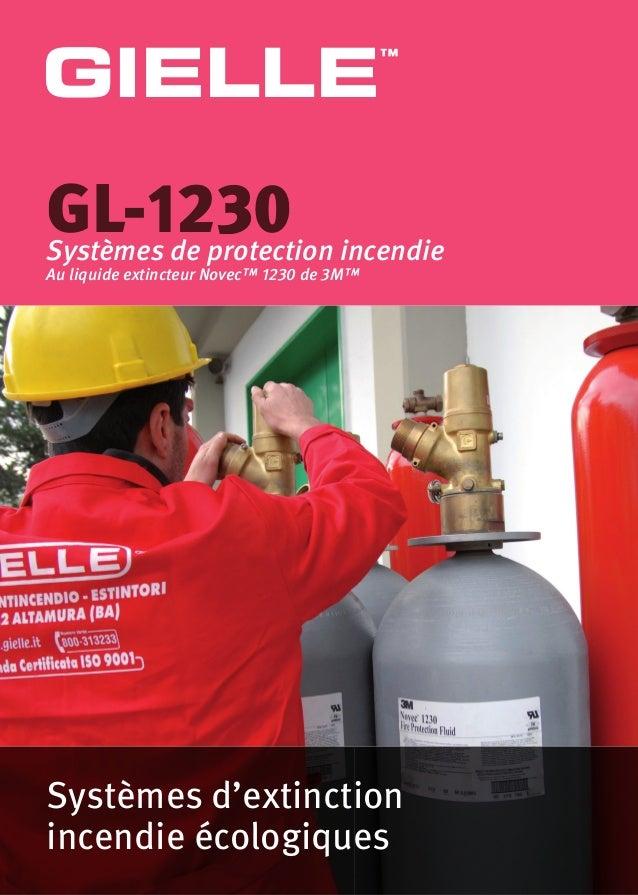 Systèmes d'extinction incendie écologiques GL-1230Systèmes de protection incendie Au liquide extincteur Novec™ 1230 de 3M™...
