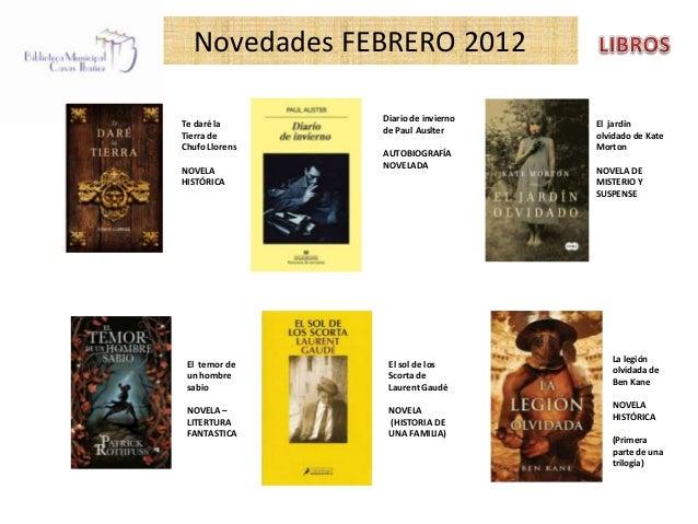 Novedades FEBRERO 2012                Diario de inviernoTe daré la                           El jardín                de P...