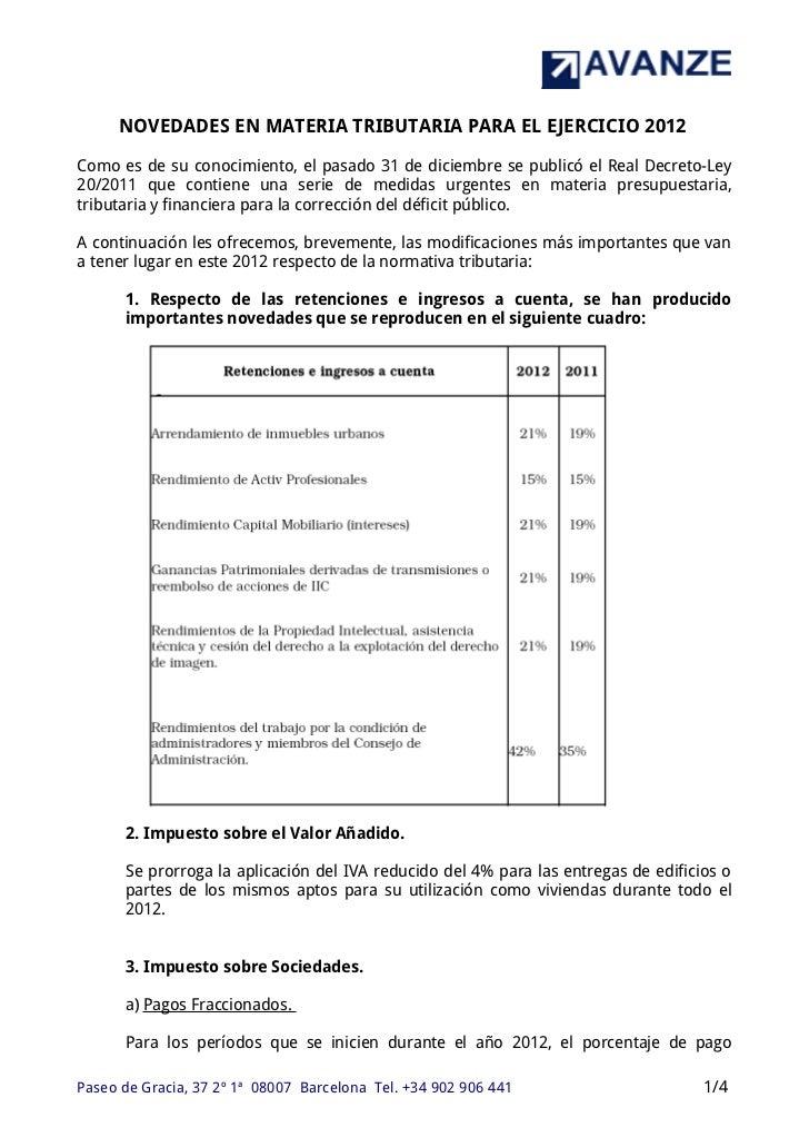 NOVEDADES EN MATERIA TRIBUTARIA PARA EL EJERCICIO 2012Como es de su conocimiento, el pasado 31 de diciembre se publicó el ...
