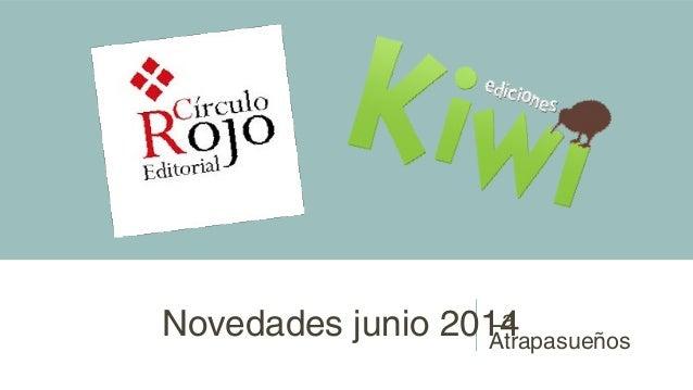 Novedades junio 2014La Atrapasueños