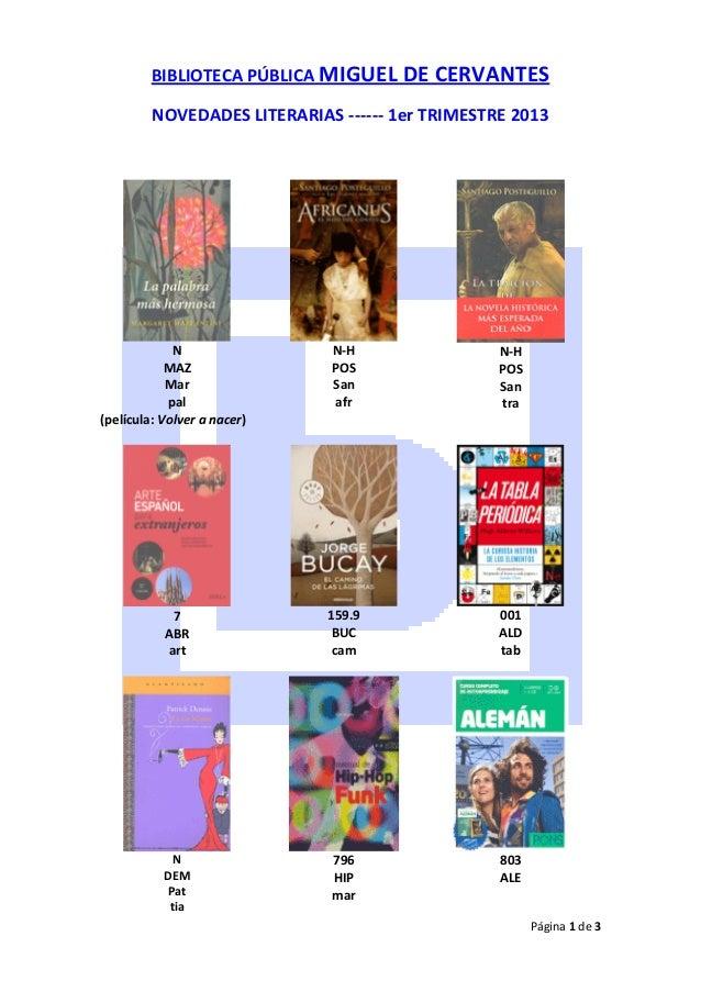 BIBLIOTECA PÚBLICA MIGUEL DE CERVANTES         NOVEDADES LITERARIAS ------ 1er TRIMESTRE 2013             N               ...