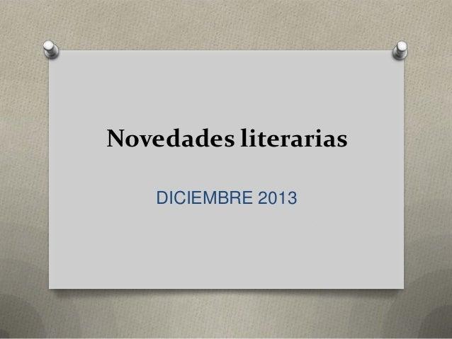 Novedades literarias DICIEMBRE 2013