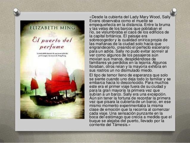 «Desde la cubierta del Lady Mary Wood, Sally Evans observaba como el muelle se empequeñecía en la distancia. Entre la brum...