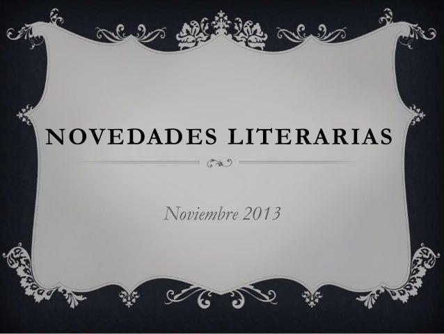 NOVEDADES LITERARIAS Noviembre 2013