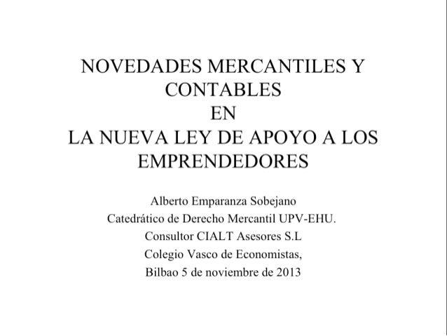 Novedades mercantiles y contables ley apoyo a los emprendenores. Alberto Emparanza sobejano