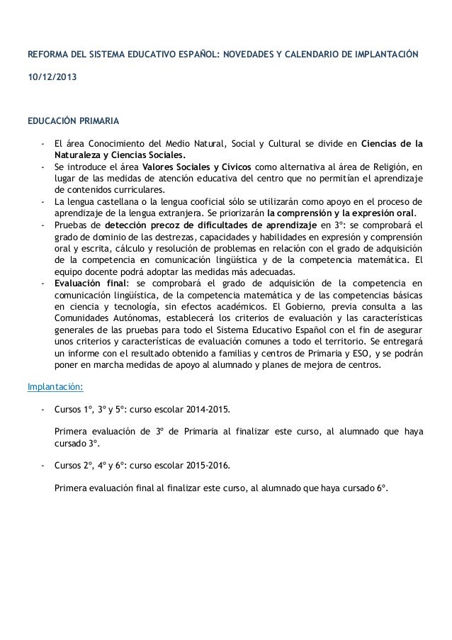 REFORMA DEL SISTEMA EDUCATIVO ESPAÑOL: NOVEDADES Y CALENDARIO DE IMPLANTACIÓN 10/12/2013  EDUCACIÓN PRIMARIA -  -  -  El á...