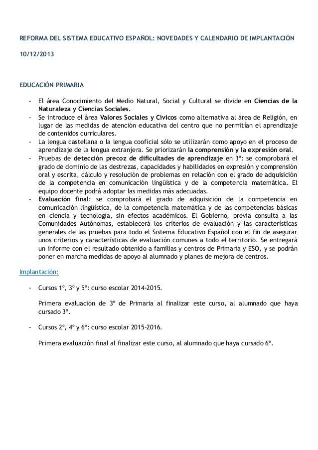 REFORMA DEL SISTEMA EDUCATIVO ESPAÑOL: NOVEDADES Y CALENDARIO DE IMPLANTACIÓN 10/12/2013 EDUCACIÓN PRIMARIA - El área Cono...