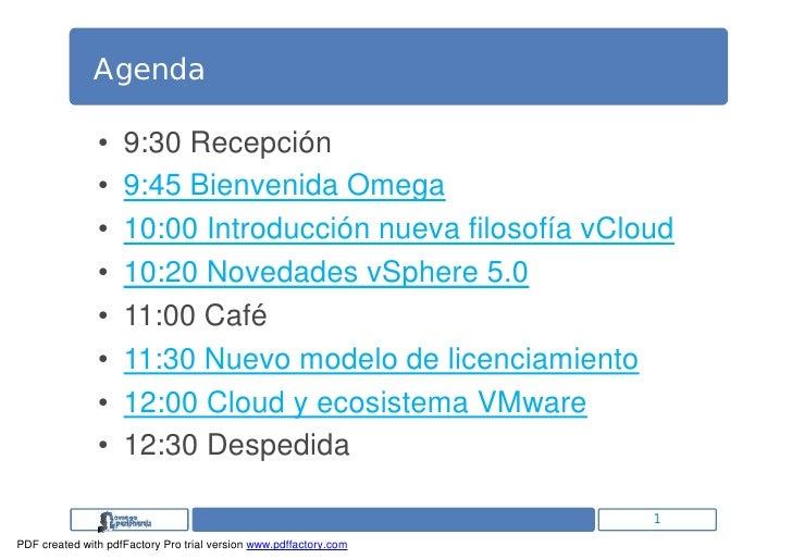 Agenda               •    9:30 Recepción               •    9:45 Bienvenida Omega               •    10:00 Introducción nu...