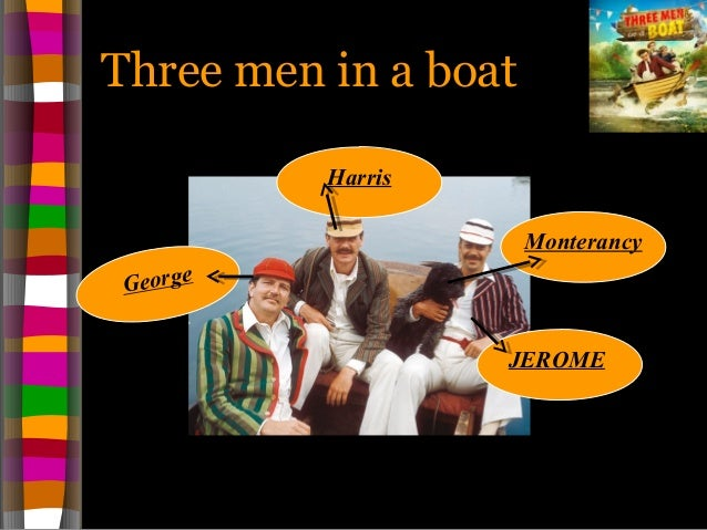 three men in a boat chapter 1 Three men in a boat (tv series 2006) documentary | comedy 1 2 3 4 5 6 7 8 9 10 77 / 10 x  griff rhys jones, rory mcgrath and dara o'briain embark on a series of boat journeys stars: griff rhys jones, rory mcgrath, dara o'briain next » sammy and rosie.