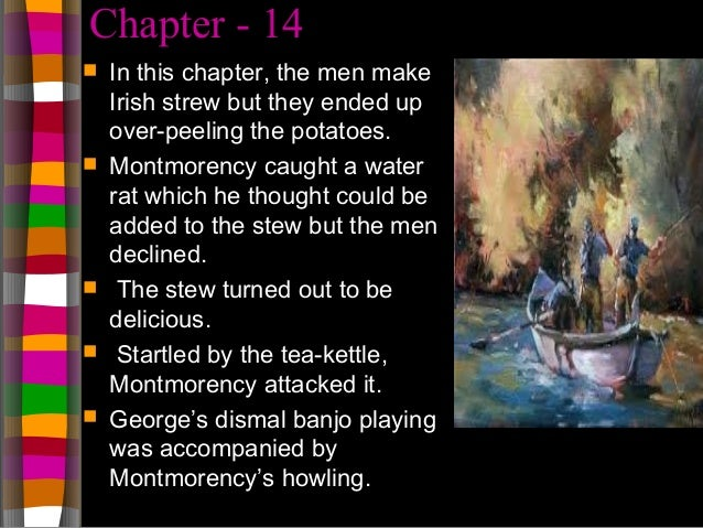 three men in a boat chapter 2 summary This study guide consists of approximately 32 pages of chapter summaries,  quotes, character analysis, themes, and more - everything you need to sharpen  your.