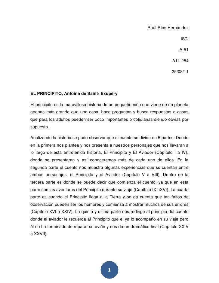 Raúl Ríos Hernández<br />ISTI<br />A-51<br />A11-254<br />25/08/11<br />EL PRINCIPITO, Antoine de Saint- Exupèry<br />El p...